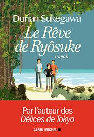 LE REVE DE RYOSUKE